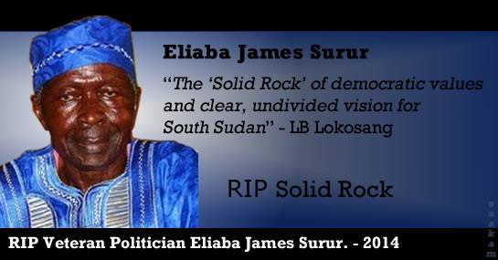 Husband, Father, Teacher, Statesman, Liberator, Leader, Example- The Late Honourable Eliaba James Surur 1930-2014