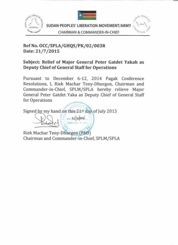 Riek Machar dismissed Gen. Peter Gatdet Yaka, and Gen. Gathoth Gatkuoth