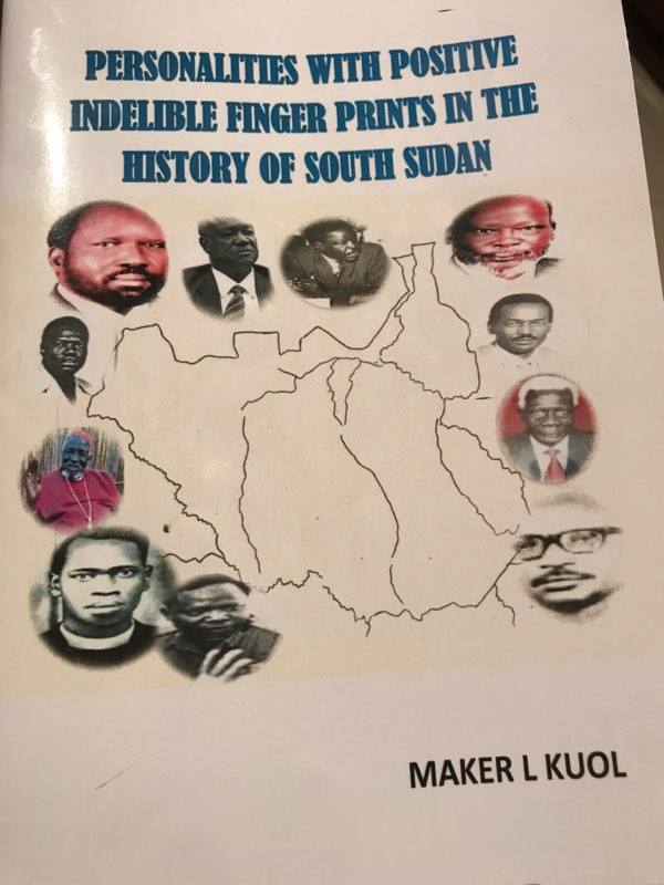 Personalities with Positive Indelible Finger Prints in the History of South Sudan